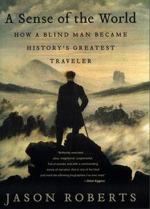 Foto Cover di A Sense of the World, Ebook inglese di Jason Roberts, edito da HarperCollins