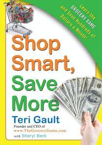 Foto Cover di Shop Smart, Save More, Ebook inglese di Sheryl Berk,Teri Gault, edito da HarperCollins