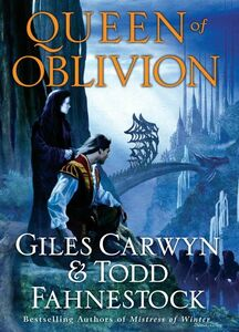 Foto Cover di Queen of Oblivion, Ebook inglese di Giles Carwyn,Todd Fahnestock, edito da HarperCollins