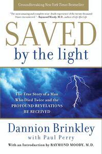 Foto Cover di Saved by the Light, Ebook inglese di Dannion Brinkley,Paul Perry, edito da HarperCollins