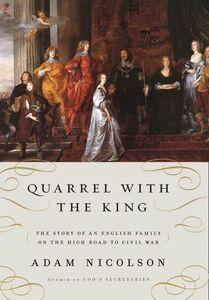 Foto Cover di Quarrel with the King, Ebook inglese di Adam Nicolson, edito da HarperCollins