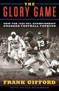 Foto Cover di The Glory Game, Ebook inglese di Frank Gifford,Peter Richmond, edito da HarperCollins