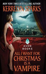 Foto Cover di All I Want for Christmas is a Vampire, Ebook inglese di Kerrelyn Sparks, edito da HarperCollins