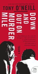 Foto Cover di Down and Out on Murder Mile, Ebook inglese di Tony O'Neill, edito da HarperCollins