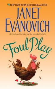Foto Cover di Foul Play, Ebook inglese di Janet Evanovich, edito da HarperCollins