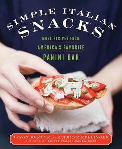 Foto Cover di Simple Italian Snacks, Ebook inglese di Jason Denton,Kathryn Kellinger, edito da HarperCollins