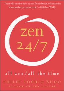 Foto Cover di Zen 24/7, Ebook inglese di Philip T. Sudo, edito da HarperCollins