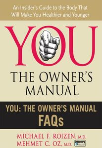 Foto Cover di You: The Owner's Manual FAQs, Ebook inglese di Mehmet C. Oz, M.D.,Michael F. Roizen, edito da HarperCollins