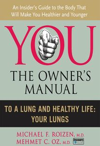 Foto Cover di To a Lung and Healthy Life, Ebook inglese di Mehmet C. Oz, M.D.,Michael F. Roizen, edito da HarperCollins