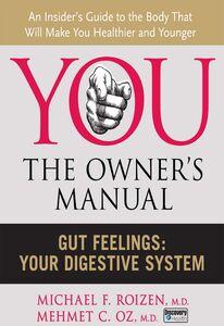 Foto Cover di Gut Feelings, Ebook inglese di Mehmet C. Oz, M.D.,Michael F. Roizen, edito da HarperCollins