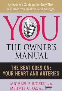 Foto Cover di The Beat Goes On, Ebook inglese di Mehmet C. Oz, M.D.,Michael F. Roizen, edito da HarperCollins