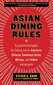 Foto Cover di Asian Dining Rules, Ebook inglese di Steven A. Shaw, edito da HarperCollins
