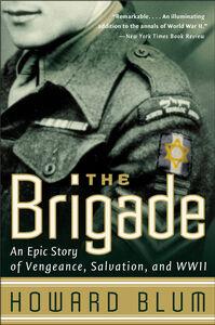 Foto Cover di The Brigade, Ebook inglese di Howard Blum,Hardscrabble Entertainment, Inc., edito da HarperCollins