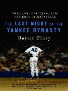 Foto Cover di The Last Night of the Yankee Dynasty New Edition, Ebook inglese di Buster Olney, edito da HarperCollins