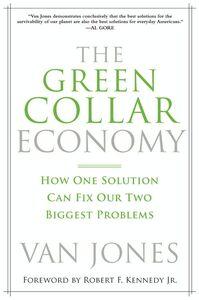 Foto Cover di The Green Collar Economy, Ebook inglese di Van Jones, edito da HarperCollins