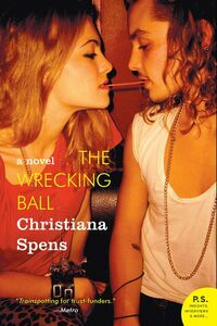 Foto Cover di The Wrecking Ball, Ebook inglese di Christiana Spens, edito da HarperCollins
