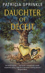 Foto Cover di Daughter of Deceit, Ebook inglese di Patricia Sprinkle, edito da HarperCollins