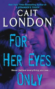 Foto Cover di For Her Eyes Only, Ebook inglese di Cait London, edito da HarperCollins