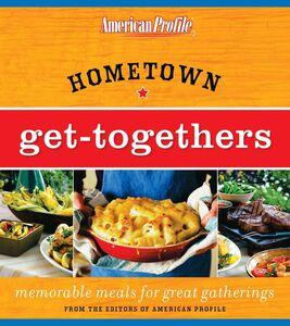 Foto Cover di Hometown Get-Togethers, Ebook inglese di Candace Floyd,Jill Melton, edito da HarperCollins