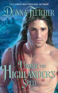 Foto Cover di Under the Highlander's Spell, Ebook inglese di Donna Fletcher, edito da HarperCollins