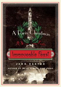Foto Cover di Immoveable Feast, Ebook inglese di John Baxter, edito da HarperCollins
