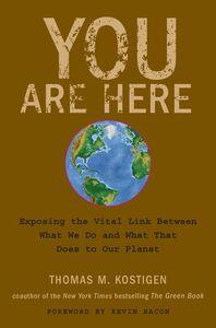 Foto Cover di You Are Here, Ebook inglese di Thomas M. Kostigen, edito da HarperCollins