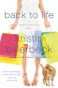 Foto Cover di Back to Life, Ebook inglese di Kristin Billerbeck, edito da HarperCollins