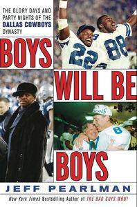 Foto Cover di Boys Will Be Boys, Ebook inglese di Jeff Pearlman, edito da HarperCollins