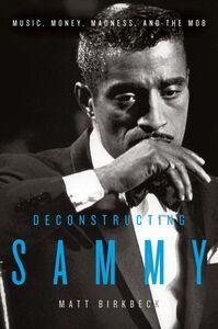 Foto Cover di Deconstructing Sammy, Ebook inglese di Matt Birkbeck, edito da HarperCollins