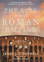The Ruin of the Roman Empire