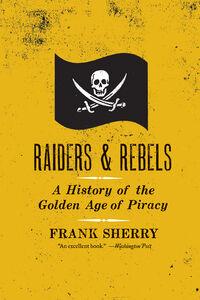 Foto Cover di Raiders and Rebels, Ebook inglese di Frank Sherry, edito da HarperCollins