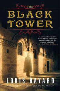 Foto Cover di The Black Tower, Ebook inglese di Louis Bayard, edito da HarperCollins