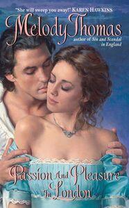 Foto Cover di Passion and Pleasure in London, Ebook inglese di Melody Thomas, edito da HarperCollins