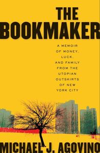 Foto Cover di The Bookmaker, Ebook inglese di Michael J. Agovino, edito da HarperCollins