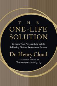 Foto Cover di The One-Life Solution, Ebook inglese di Henry Cloud, edito da HarperCollins