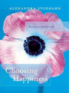 Foto Cover di Choosing Happiness, Ebook inglese di Alexandra Stoddard, edito da HarperCollins
