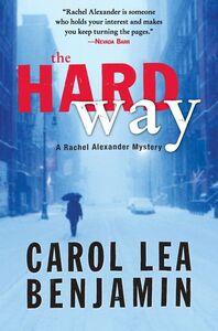 Foto Cover di The Hard Way, Ebook inglese di Carol Lea Benjamin, edito da HarperCollins