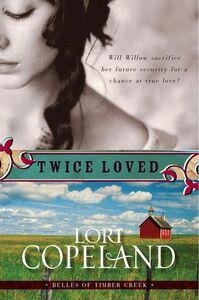 Foto Cover di Twice Loved, Ebook inglese di Lori Copeland, edito da HarperCollins