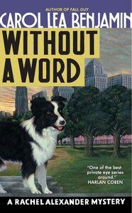 Foto Cover di Without a Word, Ebook inglese di Carol Lea Benjamin, edito da HarperCollins