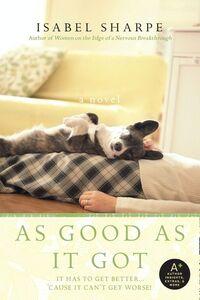 Foto Cover di As Good As It Got, Ebook inglese di Isabel Sharpe, edito da HarperCollins