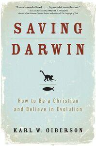 Foto Cover di Saving Darwin, Ebook inglese di Karl Giberson, edito da HarperCollins