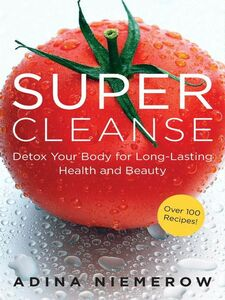 Foto Cover di Super Cleanse, Ebook inglese di Adina Niemerow, edito da HarperCollins