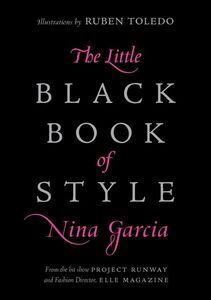Foto Cover di The Little Black Book of Style, Ebook inglese di Nina Garcia, edito da HarperCollins