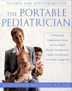 Foto Cover di The Portable Pediatrician, Second Edition, Ebook inglese di Laura W. Nathanson, edito da HarperCollins