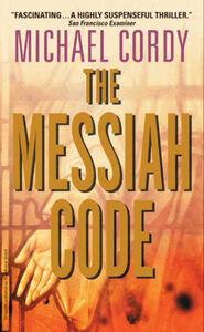 Foto Cover di The Messiah Code, Ebook inglese di Michael Cordy, edito da HarperCollins