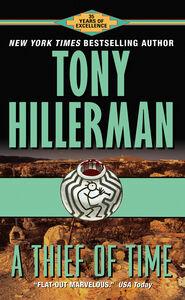 Foto Cover di A Thief of Time, Ebook inglese di Tony Hillerman, edito da HarperCollins