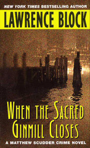 Foto Cover di When the Sacred Ginmill Closes, Ebook inglese di Lawrence Block, edito da HarperCollins