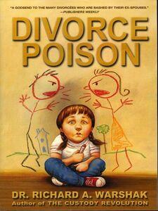 Foto Cover di Divorce Poison, Ebook inglese di Dr. Richard A. Warshak, edito da HarperCollins