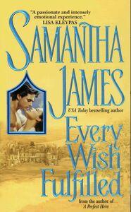 Foto Cover di Every Wish Fulfilled, Ebook inglese di Samantha James, edito da HarperCollins