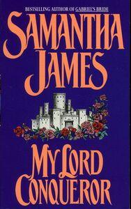 Foto Cover di My Lord Conqueror, Ebook inglese di Samantha James,Sandra Kleinschmidt, edito da HarperCollins